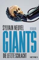 Sylvain Neuvel: Giants - Die letzte Schlacht ★★★★