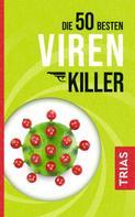 Sven-David Müller: Die 50 besten Virenkiller