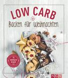 Nina Engels: Low Carb Backen für Weihnachten ★★★★