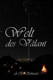 """Welt des Vâlant - (überarbeitete Version von """"Welt der Nacht"""")"""
