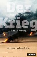 Andreas Herberg-Rothe: Der Krieg ★