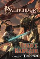 Tim Pratt: Pathfinder Tales: Liar's Bargain