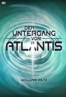 William Voltz: Der Untergang von Atlantis