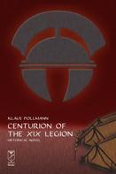 Klaus Pollmann: Centurion of the XIX Legion