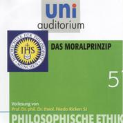 Philosophische Ethik: 05 Das Moralprinzip