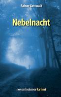 Rainer Gottwald: Nebelnacht ★★★★★