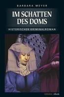 Barbara Meyer: Im Schatten des Doms ★★★