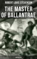 Robert Louis Stevenson: The Master of Ballantrae (A Winter's Tale)