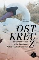 Christian Mackrodt: Ostkreuz ★★★
