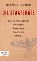 Helmut Lethen: Die Staatsräte ★★★