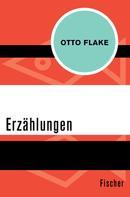Otto Flake: Erzählungen ★★★★