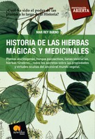 Mar Rey Bueno: Historia de las Hierbas Mágicas y Medicinales