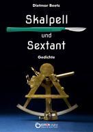 Dietmar Beetz: Skalpell und Sextant