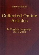 Timo Schmitz: Collected Online Articles in English Language, 2017-2018