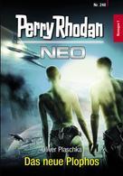 Oliver Plaschka: Perry Rhodan Neo 240: Das neue Plophos