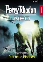 Perry Rhodan Neo 240: Das neue Plophos