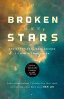 Ken Liu: Broken Stars