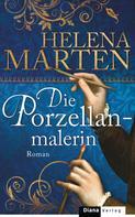 Helena Marten: Die Porzellanmalerin ★★★★
