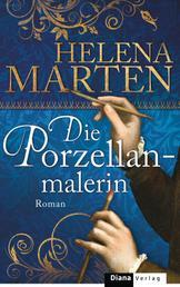 Die Porzellanmalerin - Roman
