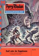 K.H. Scheer: Perry Rhodan 116: Duell unter der Doppelsonne ★★★★★
