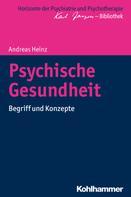 Andreas Heinz: Psychische Gesundheit