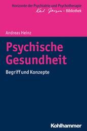 Psychische Gesundheit - Begriff und Konzepte