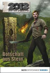 2012 - Folge 01 - Botschaft aus Stein