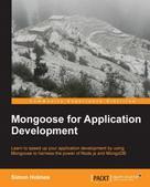 Simon Holmes: Mongoose for Application Development