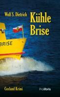Wolf S. Dietrich: Kühle Brise ★★★★