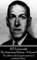 H.P. Lovecraft: HP Lovecraft - The American Edition - Volume 1