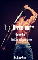 Becca Ruef: The Opportunity