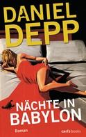 Daniel Depp: Nächte in Babylon ★★★★