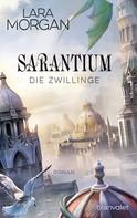 Lara Morgan: Sarantium - Die Zwillinge ★★★★