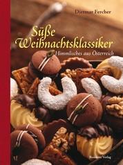 Süße Weihnachtsklassiker - Himmlisches aus Österreich