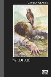 Wildflug - Kriminalroman aus der Eifel