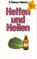 Thomas Häberle: Helfen und Heilen ★★★★★