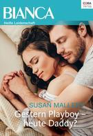 Susan Mallery: Gestern Playboy - heute Daddy? ★★★★