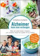 Cinzia Cuneo: Alzheimer kann man vorbeugen ★★★