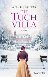Die Tuchvilla - Roman
