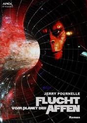 FLUCHT VOM PLANET DER AFFEN - Der Roman zum Film