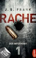 J. S. Frank: RACHE - Der Informant ★★★★