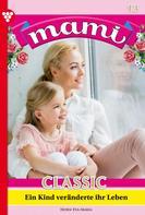 Eva-Maria Horn: Mami Classic 12 – Familienroman