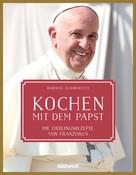 Roberto Alborghetti: Kochen mit dem Papst ★★★