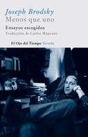 Joseph Brodsky: Menos que uno