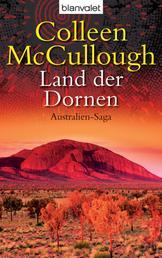 Land der Dornen - Australien-Saga