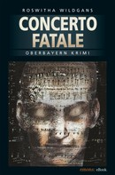 Roswitha Wildgans: Concerto Fatale ★★★★