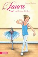 Dagmar Hoßfeld: Laura 1: Laura will zum Ballett ★★★