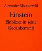 Alexander Moszkowski: Einstein