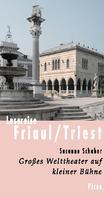 Susanne Schaber: Lesereise Friaul/Triest ★★★★
