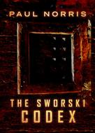 Paul Norris: The Sworski Codex